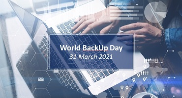 Backup Day – 31 March 2021